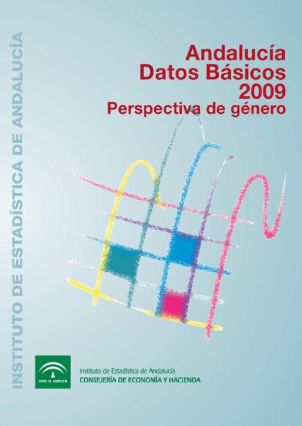 Andalucía Datos Básicos 2009. Perspectivas de género