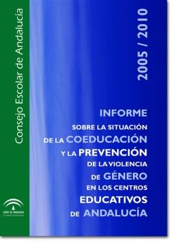 Informe sobre la situación de la Coeducación y la Prevención de la Violencia de Género en los centros educativos Periodo 2010 - 2012