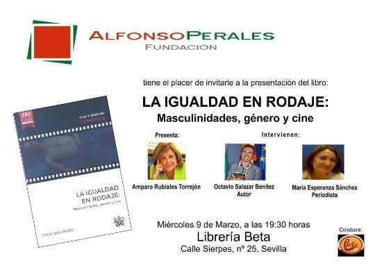 Octavio Salazar presenta en Beta Sevilla su libro la igualdad en rodaje